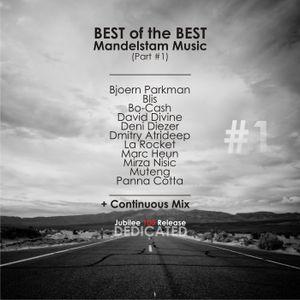 David Divine - BEST of the BEST Mandelstam Music - Part 1 (Continuous Mix)