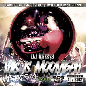 Dj Krizis - This Is Moombah - Mixtape 14