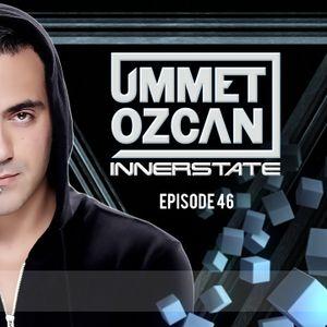 Ummet Ozcan Presents Innerstate EP 46
