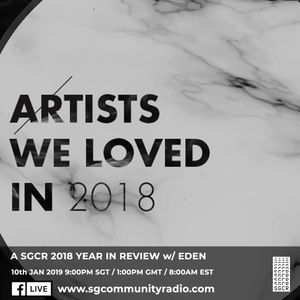 SGCR Radio Show SPECIAL EPISODE 10.01.2019: A SGCR 2018 YEAR IN REVIEW w/ EDEN