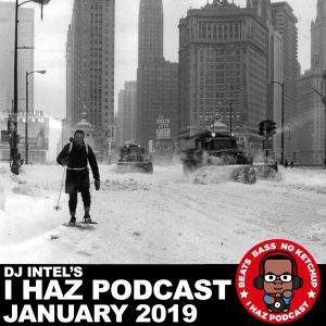 I Haz Podcast January 2019