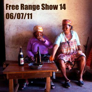 Free Range Show #14 06/07/11