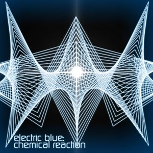 Electric Blue - Chemical Reaction