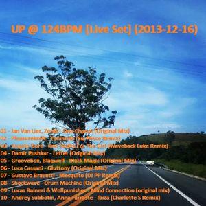 UP @ 124 BPM [Live Set] (2013-12-16)