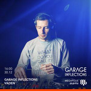 Vaden - 30.12.17 Garage Inflections @ Megapolis FM