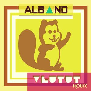 Dj Alband - Vlutut House Session 52.0
