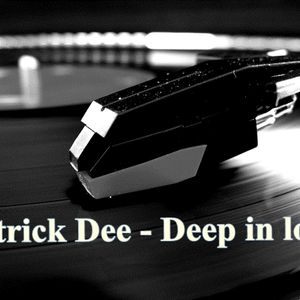 Patrick Dee - Deep in love (Promo Mix) Aug. 2012