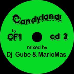 Candyland! by CF1 - Cd3 mixed by Dj Gube & MarioMas