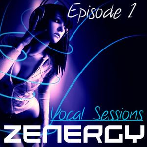 Zenergy Vocal Sessions Episode 1