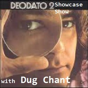 Deodato Showcase Show on Sound Fusion Radio.net with Dug Chant