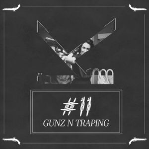 K1000 presents: MXTP11 Gunz n Traping