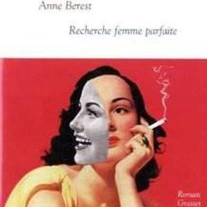 Caractères, d'Alex Mathiot - Anne Berest, 'Recherche femme parfaite', éditions Grasset