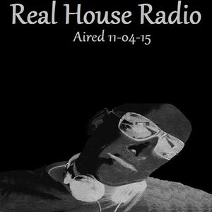 REAL HOUSE RADIO AIRED 11.04.15  PAUL TROUBLE RANX.