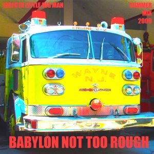 BABYLON NOT TOO ROUGH // littleBIG summerMIX 2009