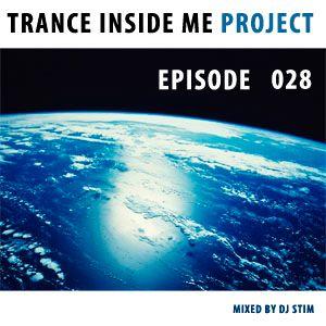 Dj Stim - Trance Inside Me Episode 28