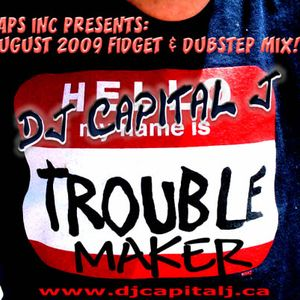 DJ CAPITAL J – TROUBLE MAKER! [Fidget & Dubstep]