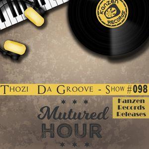 Thozi Da Groove - Matured Hour #98 (Kanzen Records Releases)