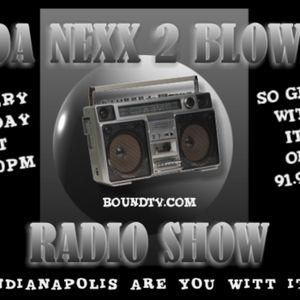DA NEXX 2BLOW RADIO SHOW6
