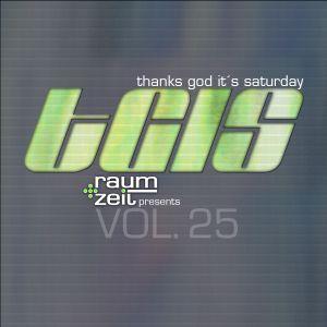 Thanks God It's Saturday Vol.25 - RAUM+ZEIT DJ MIX 04.07.2015