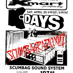 Scumbag Radio Sound System Live - 25 April 2020: Cyrus X