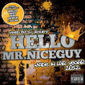 Hello Mr.Niceguy  - Made In Las Vegas  2012 -