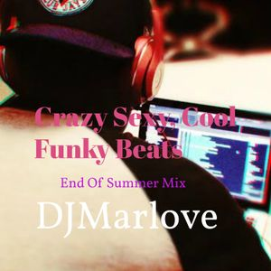 Crazy, Sexy, Cool Funky Beats (End Of Summer Mix)