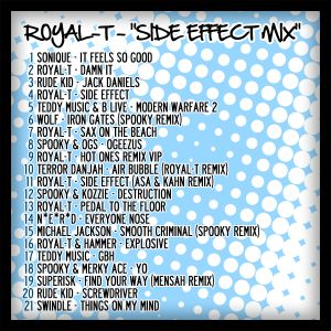 Royal-T - Side Effect Mix