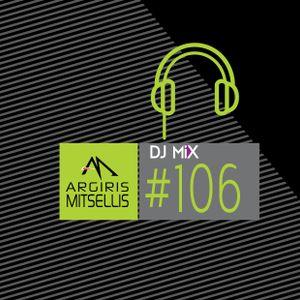 Argiris Mitsellis Presents Dj Mix #106