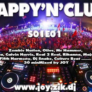( Electro - Bigroom - Melbourne ) HAPPY'N'CLUB S01E01