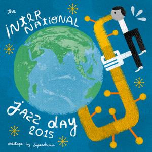 International Jazz Day 2015 Mixtape