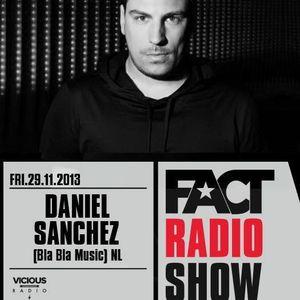 2013.11.24 FACT Radio Show feat. Daniel Sanchez