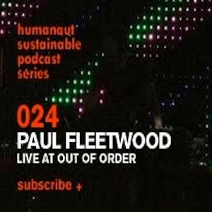 Humanaut Sustainable Podcast Series 024: Paul Fleetwood