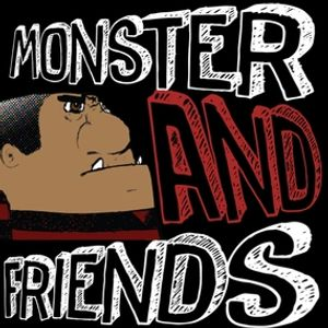 Monster and Friends - Episode 36 (With Alex Boyder)