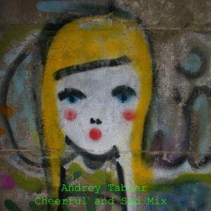 Cheerful and Sad Mix