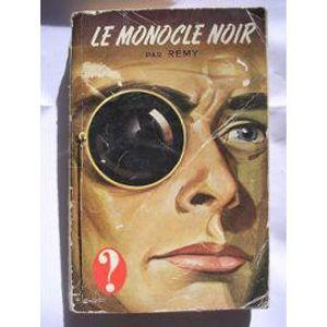 """LE MONOCLE NOIR saison 2 episode 10 - Dans le monocle noir, il a """"noir"""""""