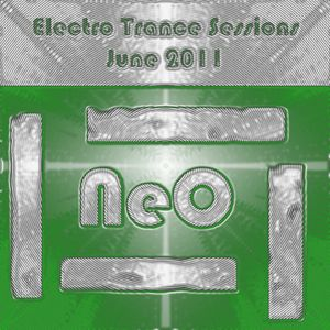 NeO - Electro Trance Sessions - June 2011 - Part 02