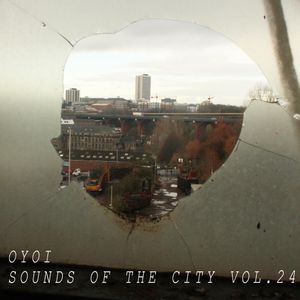 OYOI - Sounds of the City - Vol.24