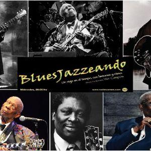 """""""BluesJazzeando"""" - PGM 13 - 20 / O5 / 2015 - Idea, Producción y Conducción: VIVI CAMPOS"""