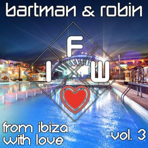From Ibiza With Love Vol.3