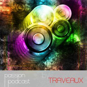 PassionPodcast#001(Traveaux)