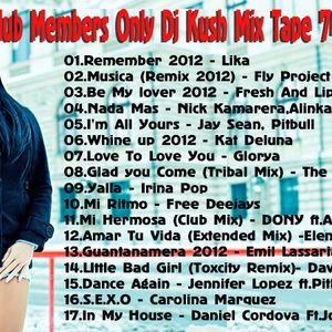 Club Members Only Dj Kush Mix Tape 74