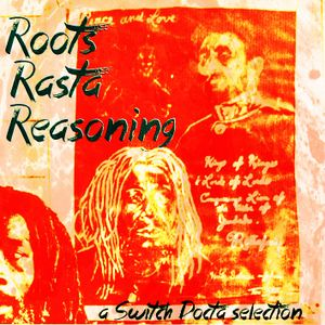 Roots Rasta Reasoning
