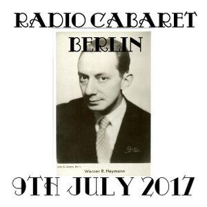 Radio Cabaret Berlin (9th July 2017): Werner R. Heymann Special