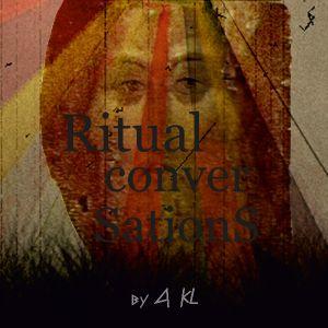 Ritual Convertations