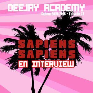 DEEJAY ACADEMY - SAISON 2015/2016 - ÉPISODE 23 [AVEC SAPIENS SAPIENS EN INTERVIEW]