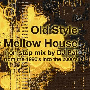 DJ Pat - Oldstyle Mellow House mix (march 2010)
