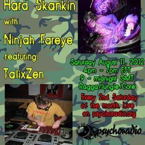 HARD SKANKIN feat. TalixZen 08-11-12
