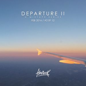 DEPARTURE II (Feb 2016 / 2 of 12)