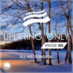 Ori Uplift - Uplifting Only 205 [17.01.2017]