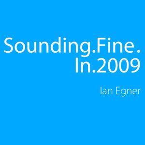 Sounding Fine in 2009